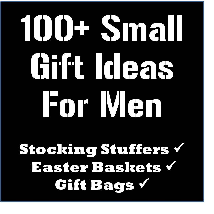 100 Stocking Stuffer Easter Basket And Gift Bag Ideas For Men